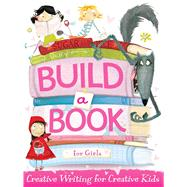 Build a Book for Girls by Little Bee Books, 9781499800074