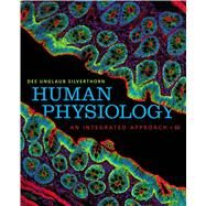 Human Physiology An Integrated Approach by Silverthorn, Dee Unglaub, 9780321750075