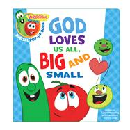 VeggieTales: God Loves Us All, Big and Small, a Digital Pop-Up Book (padded) by Unknown, 9781433690075