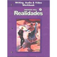 Realidades 1 : Writing, Audio and Video Workbook by Unknown, 9780130360076