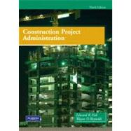 Construction Project Administration by Fisk, Edward R.; Reynolds, Wayne D., 9780135000076