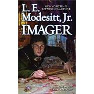 Imager by Modesitt, Jr., L. E., 9780765360076