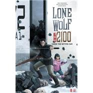 Lone Wolf 2100 by Heisserer, Eric; Sepulveda, Miguel; Mena, Javier; O'Connell, Brian, 9781506700076
