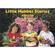 Little Number Stories Vol. 3736 : Addition by Williams, Rozanne Lanczak, 9781574710076