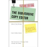 The Subversive Copy Editor by Saller, Carol Fisher, 9780226240077
