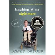 Laughing at My Nightmare by Burcaw, Shane, 9781626720077