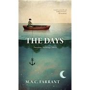 The Days by Farrant, M. A. C., 9781772010077