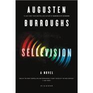 Sellevision : A Novel