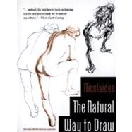 The Natural Way to Draw: A Working Plan for Art Study by Nicolaides, Kimon, 9780395530078