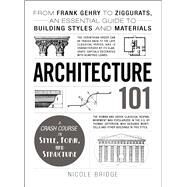 Architecture 101 by Bridge, Nicole, 9781440590078