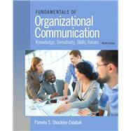 Fundamentals of Organizational Communication, 9/e by SHOCKLEY-ZALABAK, 9780205980079