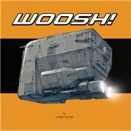 Woosh: Spaceship Sketches from the Couch by Wood, Lorin (CON), 9781624650079