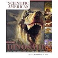 Scientific American Book of Dinosaurs : The Best Minds in Paleontology Create a Portrait of the Prehistoric Era by Edited by Gregory S. Paul, 9780312310080