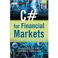 C# for Financial Markets by Duffy, Daniel J.; Germani, Andrea, 9780470030080