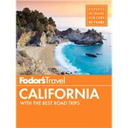 Fodor's California by FODOR'S TRAVEL GUIDES, 9781101880081