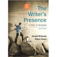 The Writer's Presence with 2016 MLA Update A Pool of Readings by McQuade, Donald; Atwan, Robert, 9781319090081