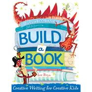 Build a Book for Boys by Little Bee Books, 9781499800081