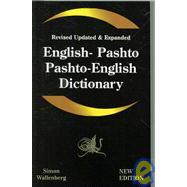 English - Pashto, Pashto - English Dictionary : A modern dictionary of the Pakhto, Pushto, Pukhto Pashtoe, Pashtu, Pushtu, Pushtoo, Pathan, or Afghan Language by Chand, Ghayan, 9781843560081