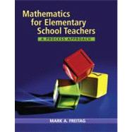 Mathematics for Elementary School Teachers A Process Approach by Freitag, Mark A., 9780618610082