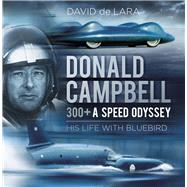 Donald Campbell by De Lara, David, 9780750970082