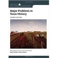 Major Problems in Texas History by Haynes, Sam W.; Wintz, Cary D., 9781133310082