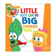 VeggieTales: Little Guys Can Do Big Things Too, a Digital Pop-Up Book (padded) by Unknown, 9781433690082