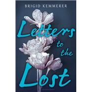 Letters to the Lost by Kemmerer, Brigid, 9781681190082