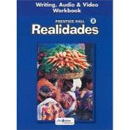 Realidades 2 : Writing, Audio and Video Workbook by Unknown, 9780130360083