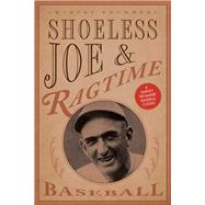 Shoeless Joe and Ragtime Baseball by Frommer, Harvey, 9781630760083