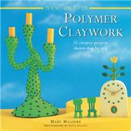 Polymer Claywork by Maguire, Mary; Dalton, Steve, 9780754830085