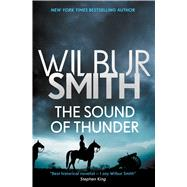 The Sound of Thunder by Smith, Wilbur A., 9781499860085