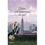 Hola, ¿te acuerdas de mí?/ Hi do you remember me? by Maxwell, Megan, 9786070730085