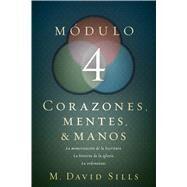 Corazones, mentes y manos, módulo 4 by Sills, M. David, 9781433650086