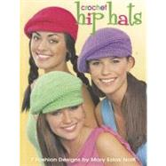 Hip Hats to Crochet by Nolfi, Mary E., 9781601400086