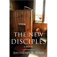 The New Disciples by Pinn, Anthony B., 9781634310086