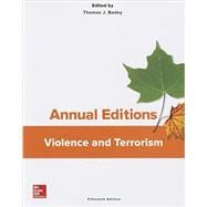 Annual Editions: Violence and Terrorism, 15/e by Badey, Thomas, 9781259400087