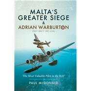Malta's Greater Siege by McDonald, Paul, 9781473860087