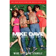 Mike and Dave Need Wedding Dates 9781476760087N