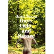 Guys, Light, and Nature by Moncayo, Manuel, 9783959850087