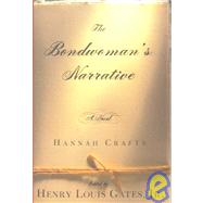 The Bondwoman's Narrative by Crafts, Hannah, 9780446530088