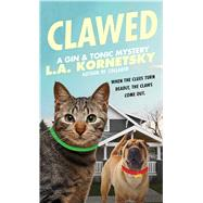 Clawed by Kornetsky, L. A., 9781476750088