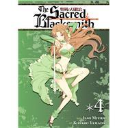 The Sacred Blacksmith Vol. 4 by Miura, Isao; Yamada, Kotaro, 9781626920088