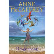 Dragonsong by Anne McCaffrey, 9780689860089