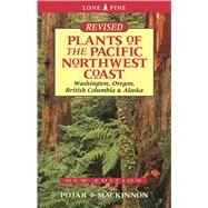 Plants of the Pacific Northwest Coast by Pojar, Jim; MacKinnon, Andy, 9781772130089