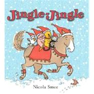 Jingle-Jingle by Smee, Nicola, 9781906250089