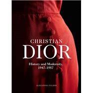 Christian Dior by Palmer, Alexandra, 9783777430089