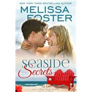 Seaside Secrets by Foster, Melissa, 9781941480090