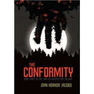 The Conformity by Jacobs, John Hornor, 9780761390091