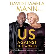 Us Against the World by Mann, David; Mann, Tamela; Sanders, Shaun (CON), 9780785220091