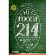 Room 214: A Year in Poems by Frost, Helen, 9781250040091